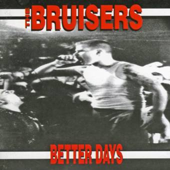 Bruisers,The  - The Better Days CD
