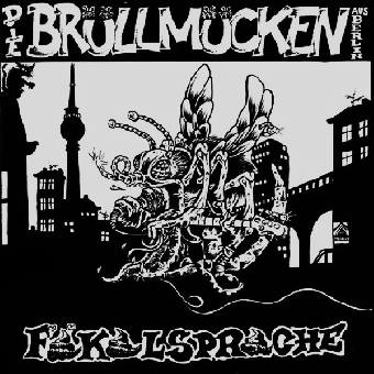 """Brüllmücken, Die """"Fäkalsprache"""" LP (lim. 50, black)"""