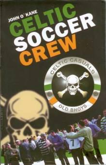 Celtic Soccer Crew (John O`Kane) - Buch