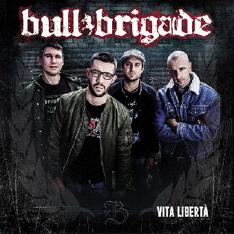 """Bull Brigade """"Vita Liberta"""" CD (DigiPac)"""