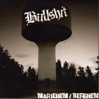 """Bullshit """"Mariehm / Berghem"""" EP 7"""""""