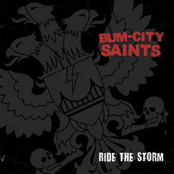 "Bum City Saints ""Ride the storm"" EP 7"" (lim. 250, black / white / red splatter)"
