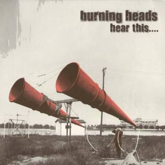 "Burning Heads ""Hear this..."" LP"