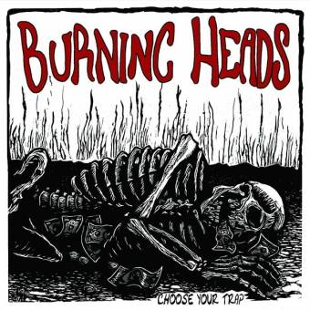 "Burning Heads ""Choose your trap"" DoLP"