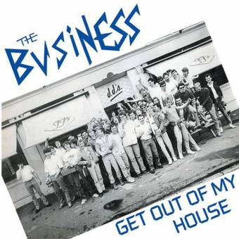 "Business, The ""Get out of my house"" EP 7"""