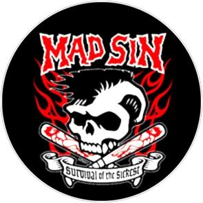 Mad Sin - Button (2,5 cm) 150 (Neu)