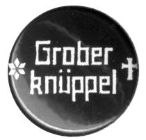 """Grober Knüppel """"Schriftzug"""" - Button (2,5 cm) 209 (NEU)"""