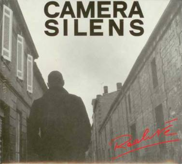 "Camera Silens ""Réalité"" CD"
