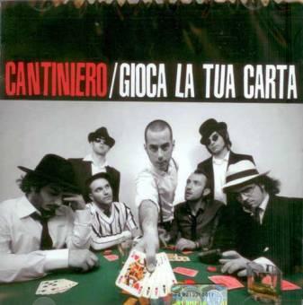 Cantiniero - Gioca La Tua Carta CD