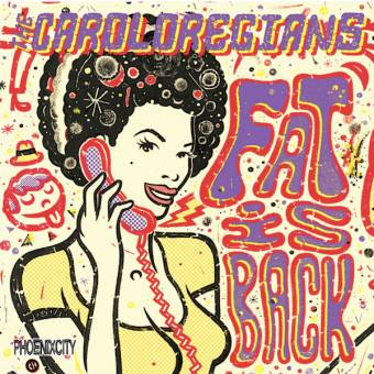 "Caroloregians,The ""Fat is back"" LP"