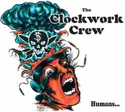 Clockwork Crew - Humans... CD (DigiPak)
