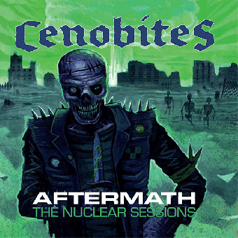 "Cenobites, The ""Aftermath (The Nuclear Sessions)"" CD"