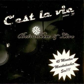 C` est la vie - Betrunken & Live CD (Pappschuber)