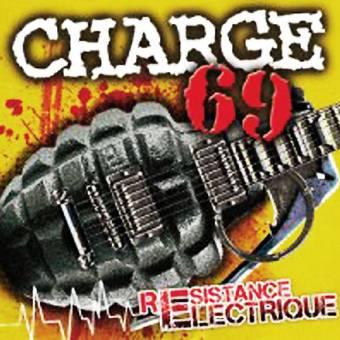 """Charge 69 """"Résistance Électrique"""" LP+CD (lim. 500)"""