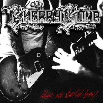"Cherry Bomb ""Where we started from"" CD"
