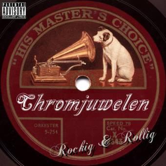 """Chromjuwelen """"Rockig & Rollig"""" CD"""