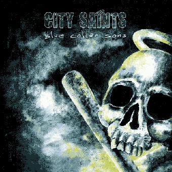 "City Saints ""Blue collar sons"" CD (DigiPac)"
