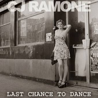 "CJ Ramone ""Last Chance to dance"" LP (black)"