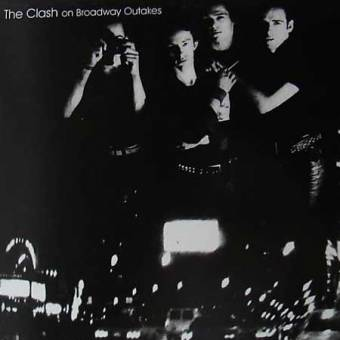 "Clash,The ""On Broadway Outtakes"" LP"