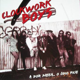 "Clockwork Boys ""A Dorre Passa..."" LP (lim. 150 black)"