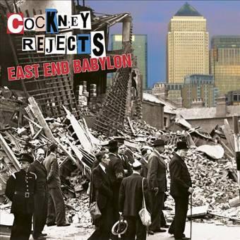 """Cockney Rejects """"East End Babylon"""" LP"""