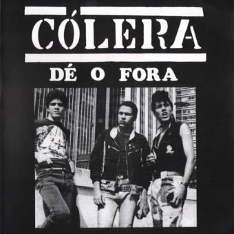 """Colera """"Dé O Fora"""" EP 7"""" (black)"""