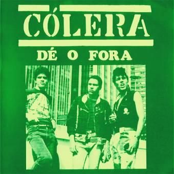 """Colera """"Dé O Fora"""" EP 7"""" (green wax, green sleeve)"""