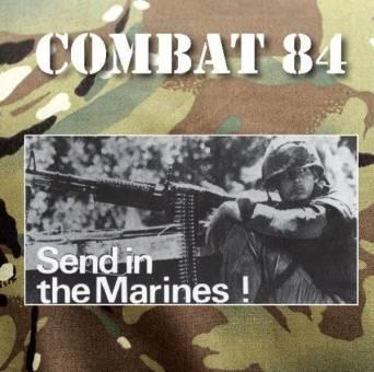 """Combat 84 """"Send in the marines"""" CD (lim. 350)"""