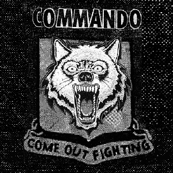 "Commando ""Come out fighting"" EP 7"" (lim. 300, black)"