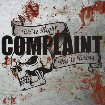 """Complaint """"We`re right, you`re wrong"""" CD (lim. 300, DigiPac)"""