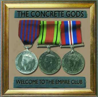 "Concrete Gods ""Welcome to the Empire Club"" CD"