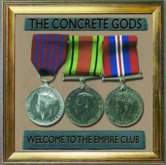 "Concrete Gods ""Welcome to the Empire Club"" CD"