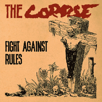 """Corpse, The """"Fight against rules"""" LP (lim. 406, black)"""