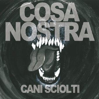 """Cosa Nostra feat. Steno & Paolo """"Cani Sciolti"""" LP+CD (lim. 300, black)"""