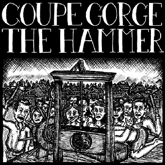 "split Coupe Gorge / The Hammer ""same"" EP 7"" (lim. 135, black cover)"