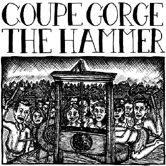 "split Coupe Gorge / The Hammer ""same"" EP 7"" (lim. 135, white cover)"