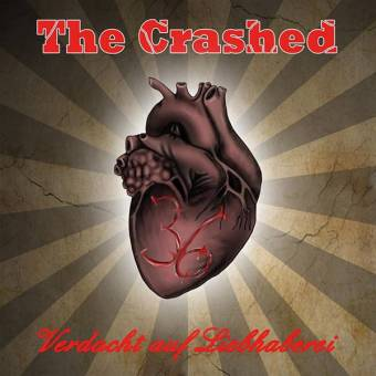 "Crashed, The ""Verdacht auf Liebhaberei"" CD"