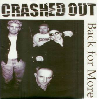 "Crashed Out ""Back for More"" CD"