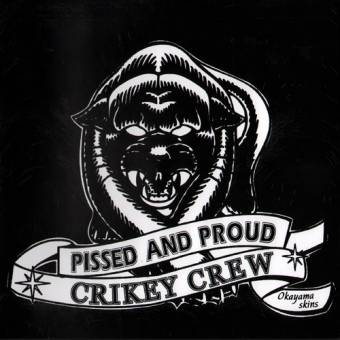 "Crikey Crew ""Pissed and Proud"" EP 7"" (lim. 99)"