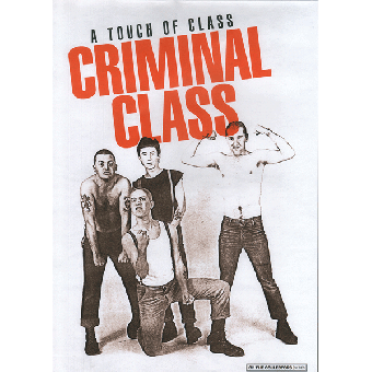 "Criminal Class ""A touch of class"" Poster (A3) (folded)"