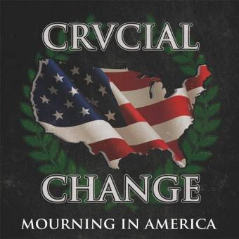 "Crucial Change ""Mourning In America"" 7"" EP (orange)"