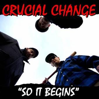 "Crucial Change ""So it begins"" LP (lim. 300, black)"