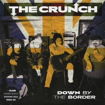 "Crunch, The ""Down by the border"" EP 7"""