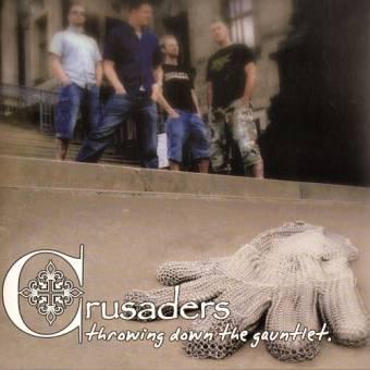 """Crusaders """"Throwing down the gauntlet"""" CD"""