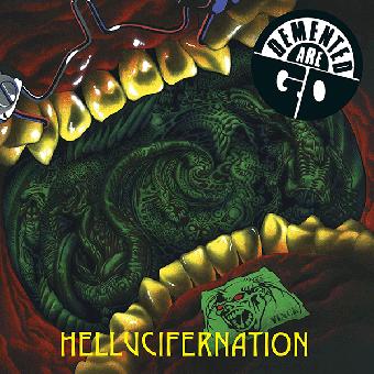 """Demented Are Go """"Hellucifernation"""" LP (black)"""