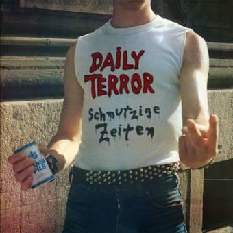 """Daily Terror """"Schmutzige Zeiten"""" LP (lim. 400, black)"""