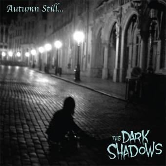 """Dark Shadows, The """"Autumn still..."""" CD (DigiPac)"""