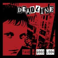 Deadline - Take A Good Look CD