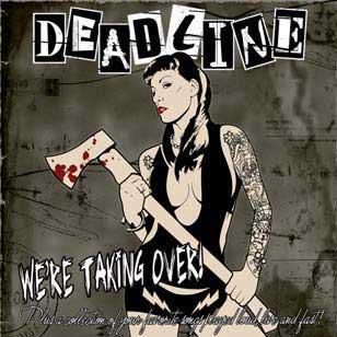 """Deadline """"We 're Taking Over"""" CD"""