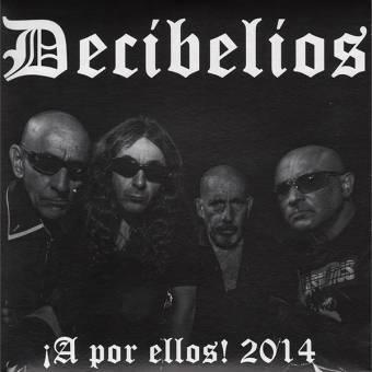 """Decibelios """"A por ellos! 2014"""" EP 7"""" (lim. 300, splatter)"""